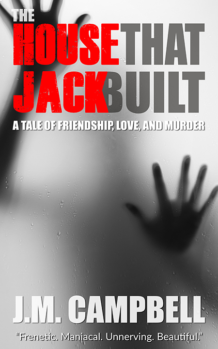 The House that Jack Built by James M. Campbell